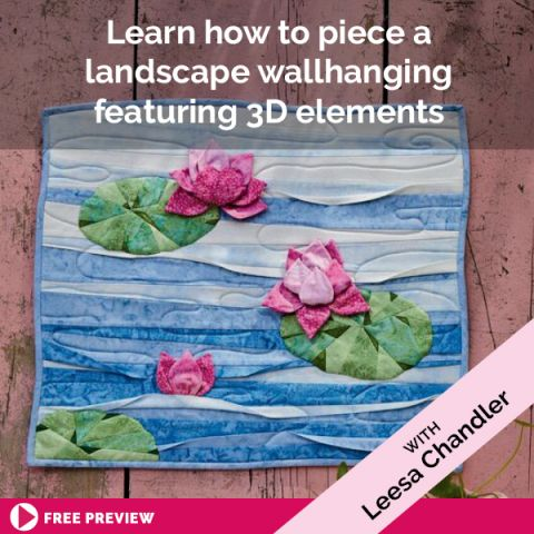 Learn how to piece a landscape wallhanging featuring 3D elements
