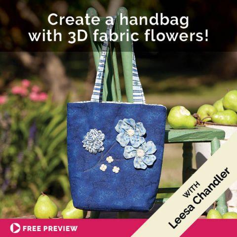 Create a handbag with 3D fabric flowers!