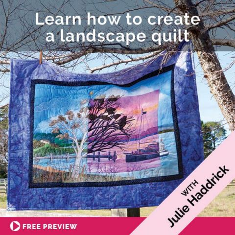 Learn How To Create A Landscape Quilt