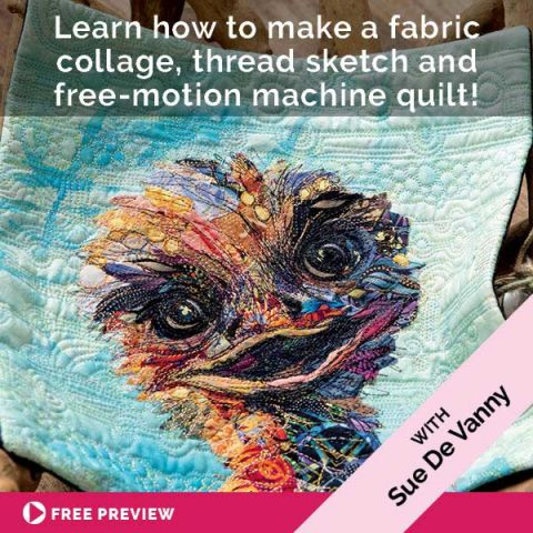 Learn how to make a fabric collage, thread sketch and free-motion machine quilt!