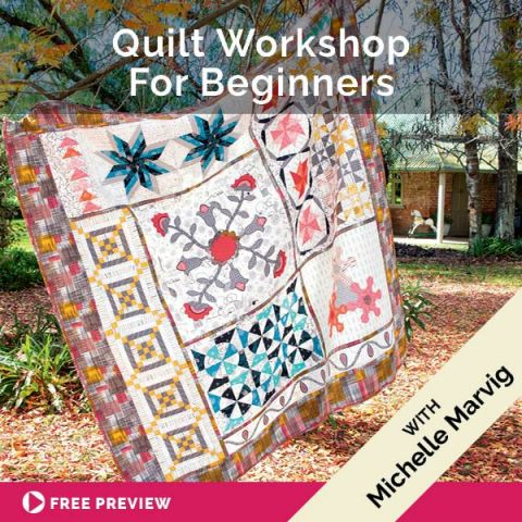 Quilt Workshop For Beginners